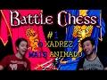 O Xadrez Mais Animado De Todos Battle Chess 1
