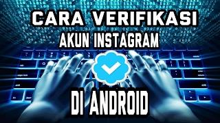 Video Cara Verifikasi Akun Instagram Di Android MP3, 3GP, MP4, WEBM, AVI, FLV Oktober 2017