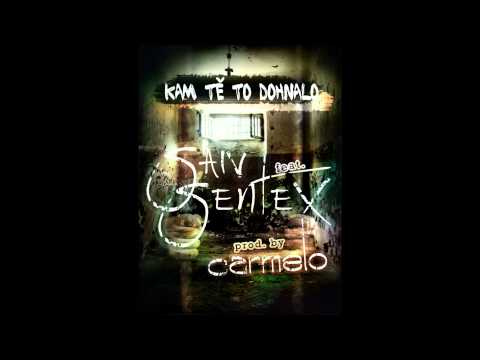 SAIV vsp. SENTEX - KAM TĚ TO DOHNALO (prod. CARMELO).wmv