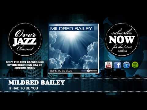 Tekst piosenki Mildred Bailey - It Had to Be You po polsku