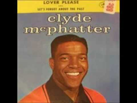 Clyde Mcphatter Lover Please