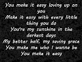 You Make It Easy (New Lyrics 2018)