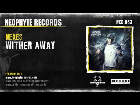 Nexes - Wither Away