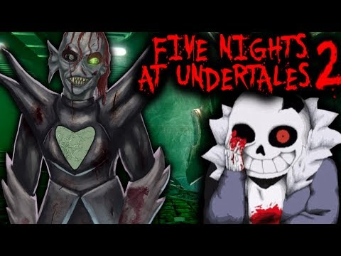 UNDERTALE HORROR IS BACK!!! - FIVE NIGHTS AT UNDERTALE'S 2[FULL GAME] | Undertale x FNAF Game
