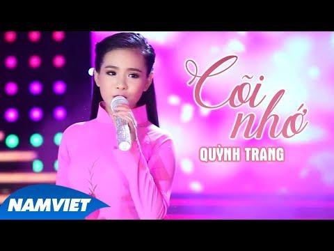 Cõi Nhớ - Quỳnh Trang - Thời lượng: 4:42.