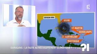 Video Ouragans: la faute au réchauffement climatique ? #cadire 06.09.2017 MP3, 3GP, MP4, WEBM, AVI, FLV September 2017