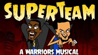 Superteam: A Warriors Musical