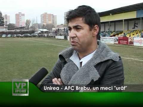 """Unirea – AFC Brebu, un meci """"urât"""""""