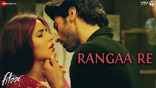 Rangaa Re (Hindi) - Full Video | Fitoor | Aditya Roy Kapur & Katrina Kaif | Sunidhi C | Amit Trivedi