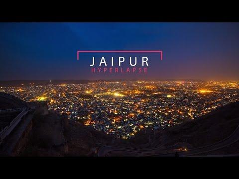 Jaipur Hyperlapse 2016 - Day   Night (Jaipur)