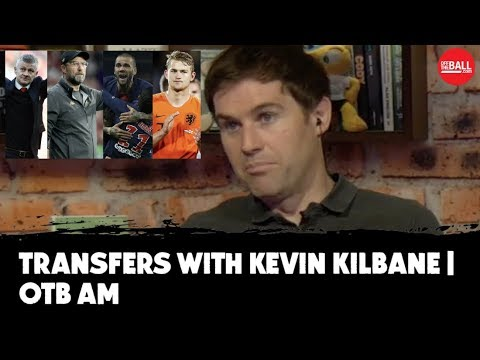 Transfers With Kilbane | Ole In Trouble, Arsenal, Liverpool, Newcastle | News And Rumours | OTB AM
