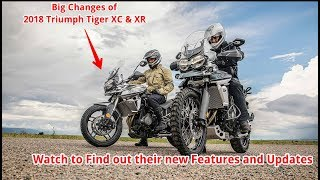 3. 2018 Triumph Tiger 800 XC & XR Top Features and Updates. Watch to Find Out their BIG Change!