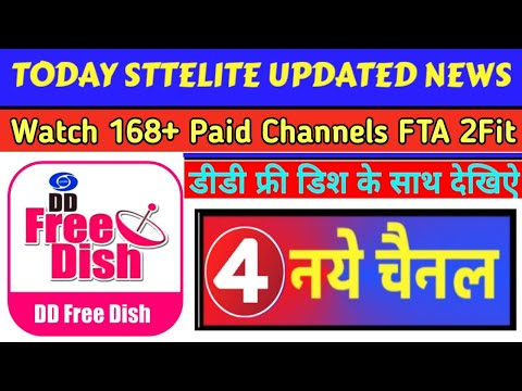 Watch 4New TV Channels FTA With DD Free Dish || Today Sattelite Updated News || Good News 🔥🔥