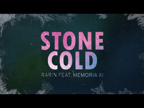 Rarin - Stone Cold (feat. Memoria XI) (Official Lyric Video)