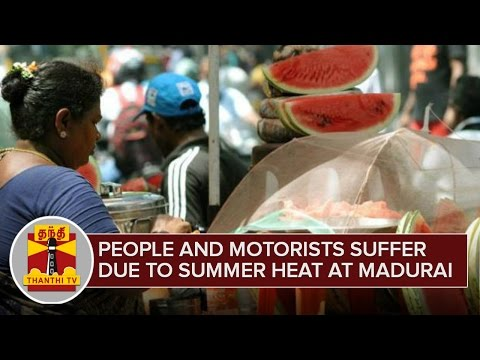 People-and-Motorists-Suffer-due-to-Summer-Heat-at-Madurai--Thanthi-TV