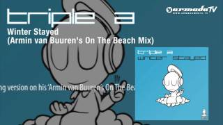 Winter Stayed (Armin van Buuren's On The Beach Mix) Triple A