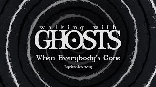 Walking With Ghosts - Walkig With Ghosts
