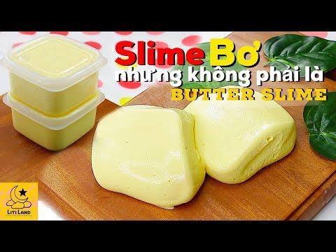 SLIME GÌ NGỘ DZỊ ??? Slime Bơ Nhưng Không Phải Là Butter Slime by Litiland !!! - Thời lượng: 5:54.