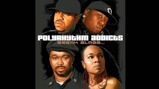 """Polyrhythm Addicts - """"It's My Life"""" (feat. Phonte) [Official Audio]"""