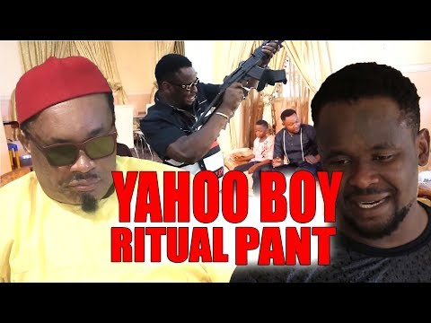 New Hit Movie YAHOO BOY RITUAL PANT 5&6 ZubbyMicheal -2019 Latest Nollywood Movie