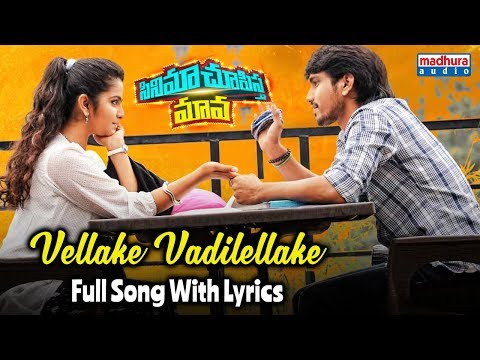 Video Vellake Full Song With Lyrics || Cinema Chupistha Maava Movie || Raj Tarun || Avika Gor download in MP3, 3GP, MP4, WEBM, AVI, FLV January 2017