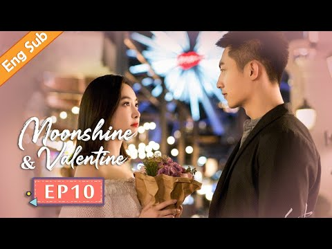 [ENG SUB] Moonshine and Valentine 10 (Johnny Huang, Victoria Song) Fox falls in love with human
