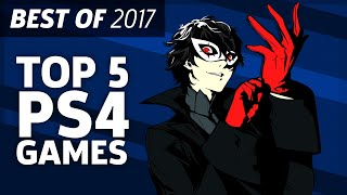 Top 5 Playstation 4 Games Of 2017 - Best Of 2017