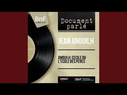 JEAN ANOUILH / ACECILE OU L'ECOLE DES PERES