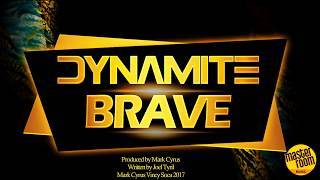 Video DYNAMITE - BRAVE 🔥🔥🔥 MP3, 3GP, MP4, WEBM, AVI, FLV Mei 2019