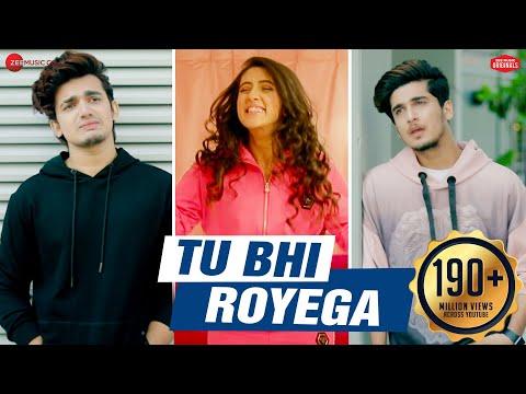 Tu Bhi Royega - Bhavin, Sameeksha, Vishal   Jyotica Tangri   Vivek Kar  Kumaar   Zee Music Originals