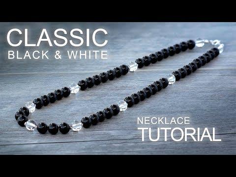 Classic Black & White Necklace - Gemstone Beading / Jewelry Making Tutorial