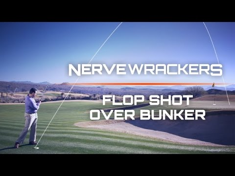 How to Hit a Flop Shot Over a Bunker-NerveWrackers: Golf's Scariest Shots-Golf Digest