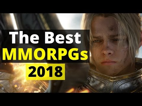 Best MMORPGs 2018 - The Top MMOs to Play This Year