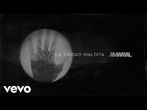 Letra La ciudad maldita Amaral