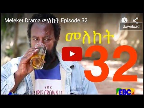 Meleket - EBC Series Meleket Drama Part 32(መለከት) - on KEFET.COM