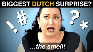 Video What was your BIGGEST SURPRISE... on arriving in the NETHERLANDS? MP3, 3GP, MP4, WEBM, AVI, FLV Agustus 2019
