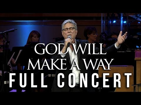 Don Moen Full Concert - God Will Make a Way Musical