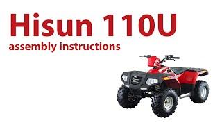 8. Hisun 110U - Assembly instructions