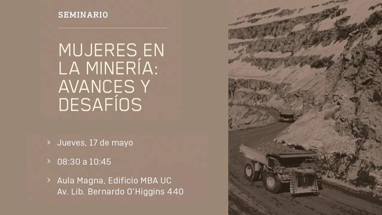 """Seminario """"Mujeres en la Minería: avances y desafíos"""""""