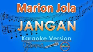 Video Marion Jola - Jangan ft. Rayi Putra (Karaoke Lirik Tanpa Vokal) by GMusic MP3, 3GP, MP4, WEBM, AVI, FLV Juni 2018