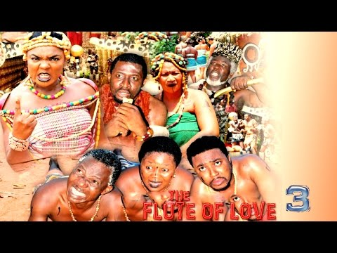 The Flute Of Love Season 3  - Latest 2016 Nigerian Nollywood Movie