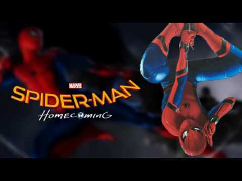 Soundtrack Spider-Man: Homecoming (Theme Song 2017) - Musique film Spider-Man: Homecoming