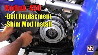 10. How to Change Belt & Install Shim Kit Mod - KODIAK 450 400