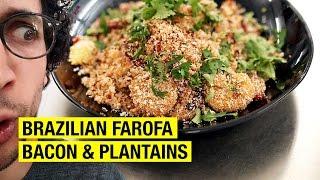Brazilian Farofa, Bacon & Plantains ft. Rango Do Rafa #DinnerExchange by Alex French Guy Cooking