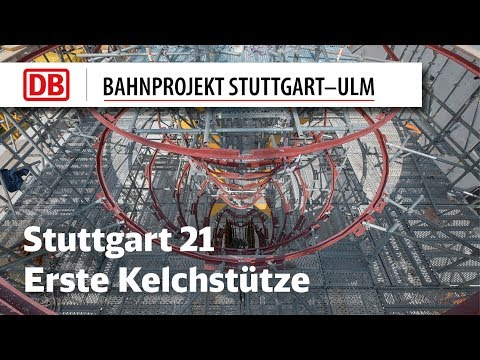 Erste Kelchstütze Stuttgart 21