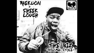 Raekwon Feat Sheek Louch - The Biz (DJ 1Mic Style) (Produced By Big Snipe Beats)