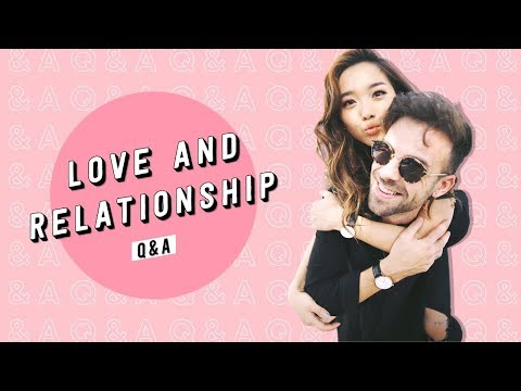 Love and Relationship Q&A | Arguments + Interracial Dating + Long Distance (видео)