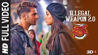 Video Full Video :Illegal Weapon 2.0|Street Dancer 3D |Varun D,Shraddha K,Nora|Tanishk B,Jasmine S,Garry S download in MP3, 3GP, MP4, WEBM, AVI, FLV January 2017