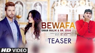 Video Bewafa (Song Teaser) | Omar Malik | Dr Zeus | Coming Soon download in MP3, 3GP, MP4, WEBM, AVI, FLV January 2017
