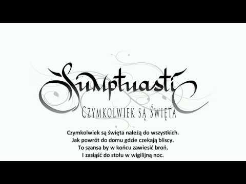 Tekst piosenki Sumptuastic - Czymkolwiek są Święta po polsku